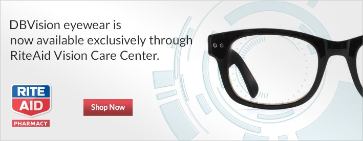 DBVision eyewear is now avaliable exclusively through RiteAid Vision Care Center.